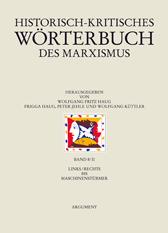 Historisch-Kritisches Wörterbuch des Marxismus Band 8/II - links/rechts bis Maschinenstürmer