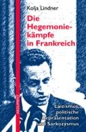 AS 321 – Die Hegemoniekämpfe in Frankreich. Laizismus, politische Repräsentation und Sarkozysmus