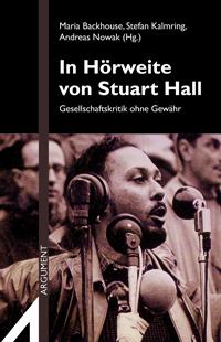 AS 317 – In Hörweite von Stuart Hall. Gesellschaftskritik ohne Gewähr