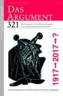 DAS ARGUMENT 321 – 1917-2017-?